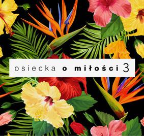 Various Artists - Osiecka o miłości. Volume 3