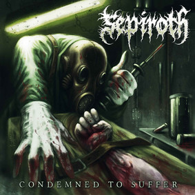 Sepiroth - Condemned To Suffer