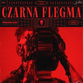 #Prozak420 - Czarna Flegma
