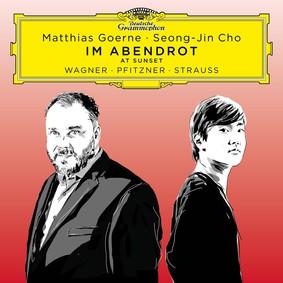 Matthias Goerne, Seong-Jin Cho - Im Abendrot