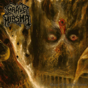 Grave Miasma - Abyss Of Wrathful Deities