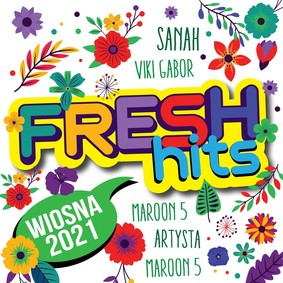 Various Artists - Fresh Hits: Wiosna 2021