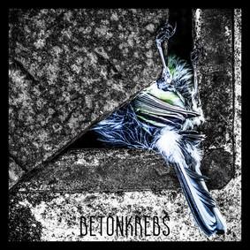 Zeit - Betonkrebs [EP]