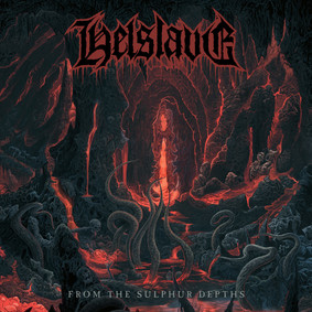 Helslave - From The Sulphur Depths