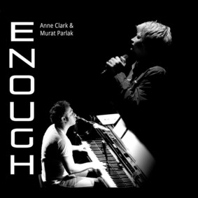 Anne Clark, Murat Parlak - Enough