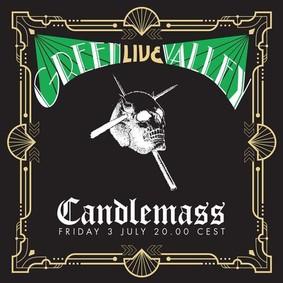 Candlemass - Green Valley [Live]