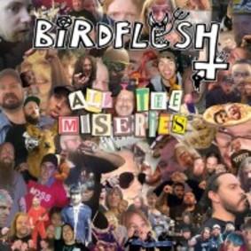 Birdflesh - All The Miseries [EP]