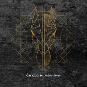 Dark Horse / White Horse - Dark Horse / White Horse [EP]