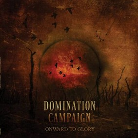 Domination Campaign - Onward To Glory