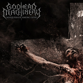 Godhead Machinery - Masquerade Among Gods [EP]