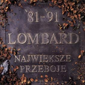 Lombard - Największe przeboje 1981-1991