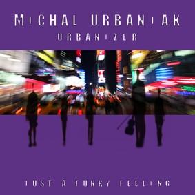 Michał Urbaniak - Urbanizer