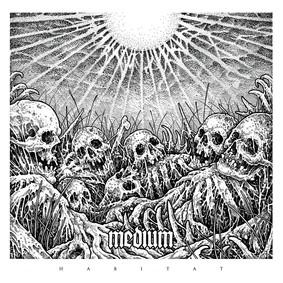 Medium - Habitat [EP]