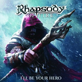 Rhapsody Of Fire - I'll Be Your Hero [EP]