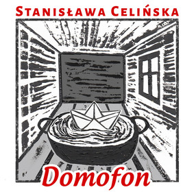 Stanisława Celińska - Domofon, czyli śpiewniczek domowy Stanisławy C.