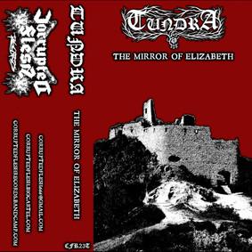 Tundra - The Mirror Of Elizabeth [EP]