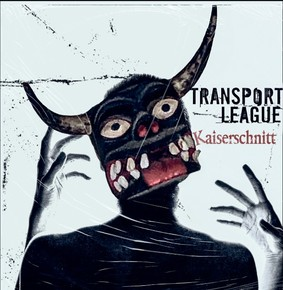 Transport League - Kaiserschnitt