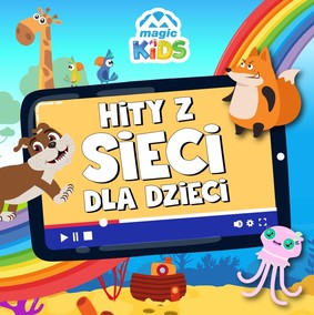 Various Artists - Magic Kids. Hity z sieci dla dzieci