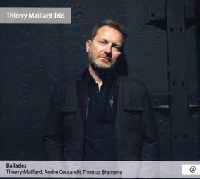 Thierry Maillard Trio - Ballades