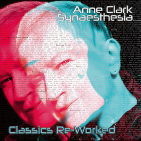 Anne Clark - Synaesthesia Classics Re-Worked