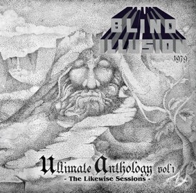 Blind Illusion - Ultimate Anthology Vol 1: The Likewise Sessions