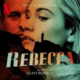 Clint Mansell - Rebecca (Music From The Netflix Film)