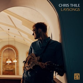 Chris Thile - Laysongs