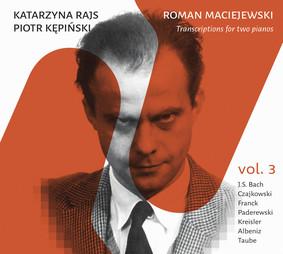 Katarzyna Rajs, Piotr Kępiński - Transkrypcje na dwa fortepiany. Volume 3