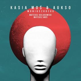 Kasia Moś - Moniuszko 200