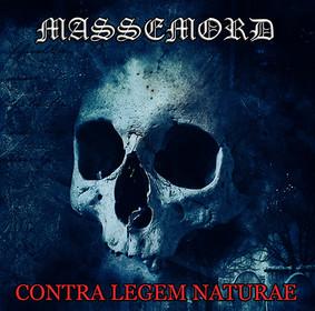 Massemord - Contra Legem Naturae [EP]