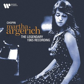 Martha Argerich - Chopin The Legendary 1965 Recording (Remastered 2021)