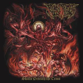 Pandemic Outbreak - Skulls Beneath The Cross