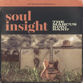 The Marcus King Band - Soul Insight
