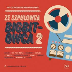Various Artists - Ze szpulowca bigbitowca 2