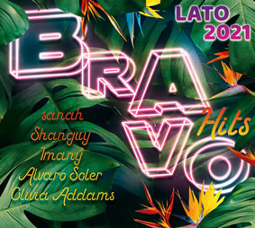 Various Artists - Bravo Hits: Lato 2021