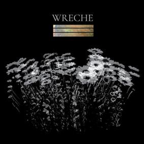 Wreche - All My Dreams Came True