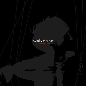 Wolverine - A Darkened Sun