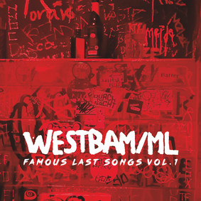 Westbam - Famous Last Songs Vol.1