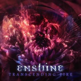 Enshine - Transcending Fire [EP]