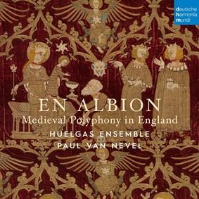 Huelgas Ensemble - Albion Polyphony in England 1300-1400
