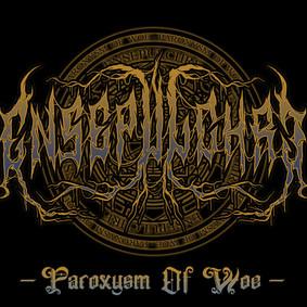 Ensepulchre - Paroxysm Of Woe