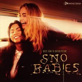 Various Artists - Sno Babies (Original Soundtrack)