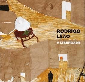 Rodrigo Leão - A Liberdade