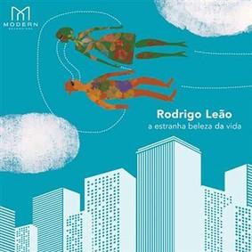 Rodrigo Leão - A Estranha Beleza da Vida