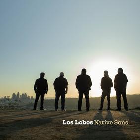 Los Lobos - Native Sons