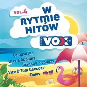 Various Artists - Vox FM. W rytmie hitów. Volume 4