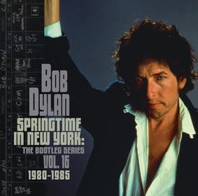 Bob Dylan - Springtime In New York: The Bootleg Series Volume 16 (1980-1985)