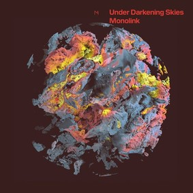Monolink - Under Darkening Skies