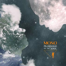 Mono - Pilgrimage Of The Soul