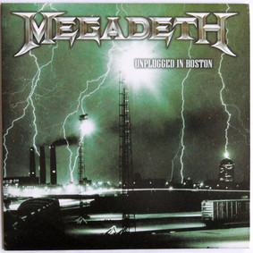 Megadeth - Unplugged In Boston [Live]